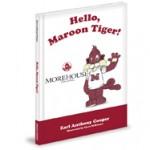 Hello, Maroon Tiger!
