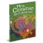 Mrs. Crawdad Gets Homesick