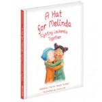 A Hat for Melinda: Fighting Leukemia Together