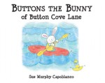 Buttons the Bunny of Button Cove Lane