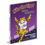 Mike the Tiger Teaches the Alphabet