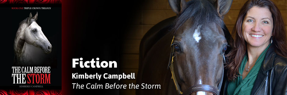 The Calm Before the Storm by Kimberly Campbell