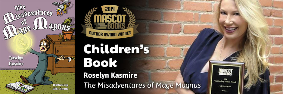 The Misadventures of Mage Magnus by Roselyn Kasmire