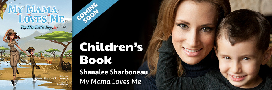My Momma Loves Me by Shanalee Sharboneau