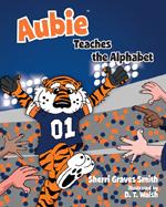 Aubie Teaches the Alphabet