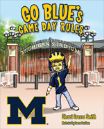 Go Blue's Game Day Rules
