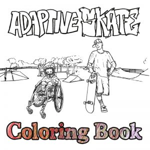 my name is daniel edmondson and i am the creator of the adaptive skate coloring book it features adaptive as well as able bodied skaters - Coloring Books For Boys