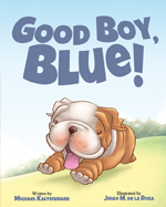 https://mascotbooks.com/wp-content/uploads/2013/12/goodboyblue_mbweb.jpg