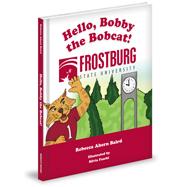 https://mascotbooks.com/wp-content/uploads/2013/12/hello,bobbythebobcat!_3dcover_mbweb.jpg
