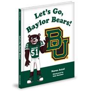 https://mascotbooks.com/wp-content/uploads/2013/12/let'sgobaylorbears!_3dcover_mbweb.jpg