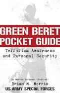 GreenBeretPocketGuideToTerrorismAwarenessAndPersonalSecurity_MBWeb