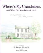 Where'sMy Grandmom,AndWhatDidYouDoWithHer_MBWeb