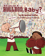 Will You Be A Bulldog, Baby?
