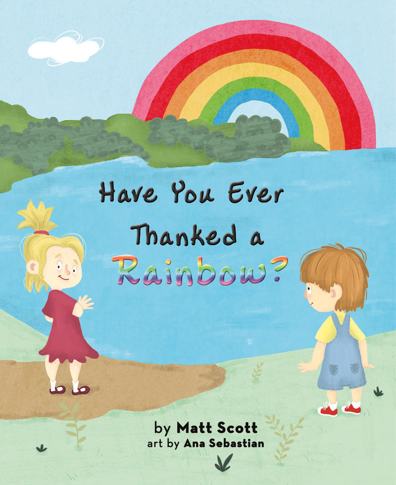 https://mascotbooks.com/wp-content/uploads/2016/06/HaveYouEverThankedRainbow_Cover.jpg