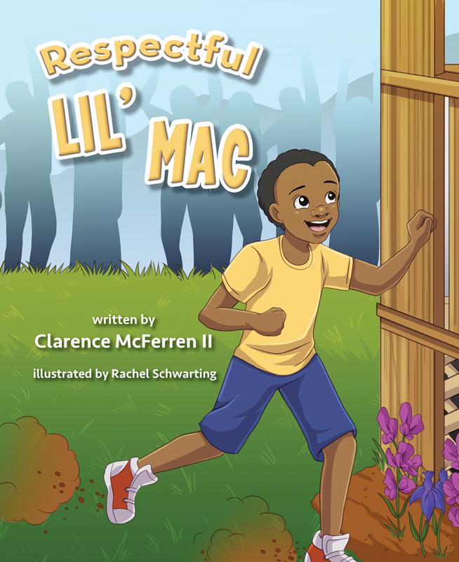 Respectful Lil' Mac: Book 1