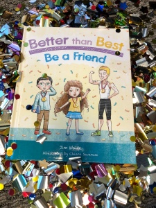 Better than Best: Be a Friend