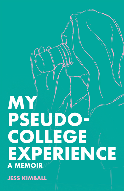 MyPseudoCollegeExperience_webCover